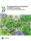 The Governance of Land Use in OECD Countries Policy Analysis and Recommendations - eBook