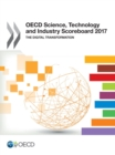 OECD Science, Technology and Industry Scoreboard 2017 The digital transformation - eBook