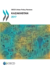 OECD Urban Policy Reviews: Kazakhstan - eBook