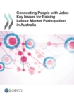 Connecting People with Jobs: Key Issues for Raising Labour Market Participation in Australia - eBook