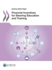 Getting Skills Right Financial Incentives for Steering Education and Training - eBook