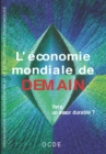 L'economie mondiale de demain : vers un essor durable ? - eBook
