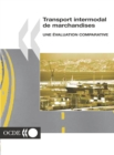 Transport intermodal de marchandises Une evaluation comparative - eBook
