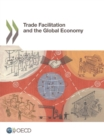 Trade Facilitation and the Global Economy - eBook