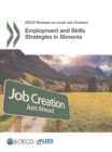 OECD Reviews on Local Job Creation Employment and Skills Strategies in Slovenia - eBook