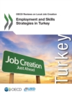 OECD Reviews on Local Job Creation Employment and Skills Strategies in Turkey - eBook