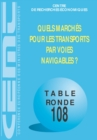Tables Rondes CEMT Quels marches pour les transports par voies navigables ? - eBook