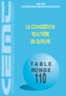 Tables Rondes CEMT La congestion routiere en Europe - eBook
