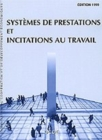 Systemes de prestations et incitations au travail 1999 - eBook