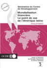 Seminaires du Centre de Developpement Mondialisation financiere Le point de vue de l'Amerique latine - eBook