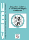 Circulation routiere : la securite des usagers vulnerables - eBook