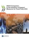 OECD Companion to the Inventory of Support Measures for Fossil Fuels 2018 - eBook