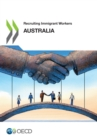 Recruiting Immigrant Workers: Australia 2018 - eBook