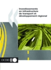 Investissements en infrastructure de transport et developpement regional - eBook