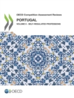 OECD Competition Assessment Reviews: Portugal Volume II - Self-Regulated Professions - eBook