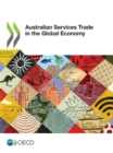 Australian Services Trade in the Global Economy - eBook