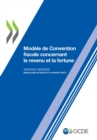 Modele de Convention fiscale concernant le revenu et la fortune : Version abregee 2017 - eBook