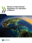 Review of International Regulatory Co-operation of Mexico - eBook