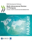 OECD Development Pathways Multi-dimensional Review of Paraguay Volume 2. In-depth Analysis and Recommendations - eBook