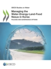 OECD Studies on Water Managing the Water-Energy-Land-Food Nexus in Korea Policies and Governance Options - eBook