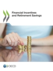 Financial Incentives and Retirement Savings - eBook