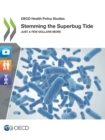 OECD Health Policy Studies Stemming the Superbug Tide Just A Few Dollars More - eBook