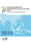 Economic Outlook for Southeast Asia, China and India 2019 Towards Smart Urban Transportation - eBook