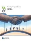 Recruiting Immigrant Workers: Korea 2019 - eBook