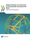 Global Outlook on Financing for Sustainable Development 2019 Time to Face the Challenge - eBook