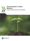 Concentration in Seed Markets Potential Effects and Policy Responses - eBook