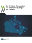 Le Systeme d'innovation de la fonction publique du Canada - eBook