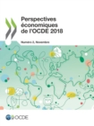 Perspectives economiques de l'OCDE, Volume 2018 Numero 2 - eBook