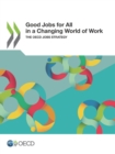 Good Jobs for All in a Changing World of Work The OECD Jobs Strategy - eBook