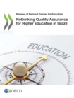 Reviews of National Policies for Education Rethinking Quality Assurance for Higher Education in Brazil - eBook