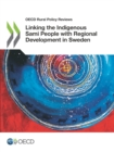OECD Rural Policy Reviews Linking the Indigenous Sami People with Regional Development in Sweden - eBook