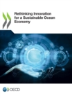 Rethinking Innovation for a Sustainable Ocean Economy - eBook