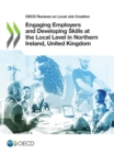 OECD Reviews on Local Job Creation Engaging Employers and Developing Skills at the Local Level in Northern Ireland, United Kingdom - eBook