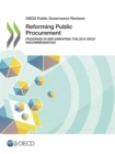 OECD Public Governance Reviews Reforming Public Procurement Progress in Implementing the 2015 OECD Recommendation - eBook