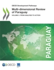 OECD Development Pathways Multi-dimensional Review of Paraguay Volume 3. From Analysis to Action - eBook