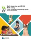 Early Learning and Child Well-being A Study of Five-year-Olds in England, Estonia, and the United States - eBook