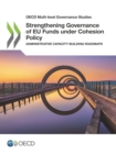 OECD Multi-level Governance Studies Strengthening Governance of EU Funds under Cohesion Policy Administrative Capacity Building Roadmaps - eBook