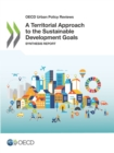OECD Urban Policy Reviews A Territorial Approach to the Sustainable Development Goals Synthesis report - eBook