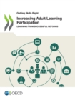 Getting Skills Right Increasing Adult Learning Participation Learning from Successful Reforms - eBook