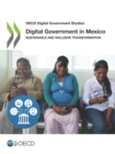 OECD Digital Government Studies Digital Government in Mexico Sustainable and Inclusive Transformation - eBook