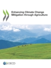 Enhancing Climate Change Mitigation through Agriculture - eBook