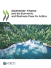 Biodiversity: Finance and the Economic and Business Case for Action - eBook