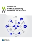 Getting Skills Right Continuous Learning in Working Life in Finland - eBook