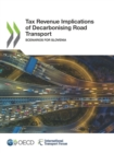 Tax Revenue Implications of Decarbonising Road Transport Scenarios for Slovenia - eBook