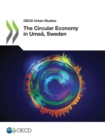 OECD Urban Studies The Circular Economy in Umea, Sweden - eBook