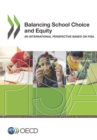PISA Balancing School Choice and Equity An International Perspective Based on Pisa - eBook